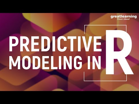 Predictive Modeling in R | Predictive Analytics | Great Learning