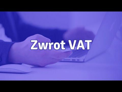 Zwrot VAT - kiedy przysługuje zwrot podatku VAT i jak o niego wnioskować
