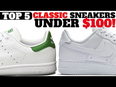 Top 5 Classic Sneakers UNDER $100 For Spring / Summer!!
