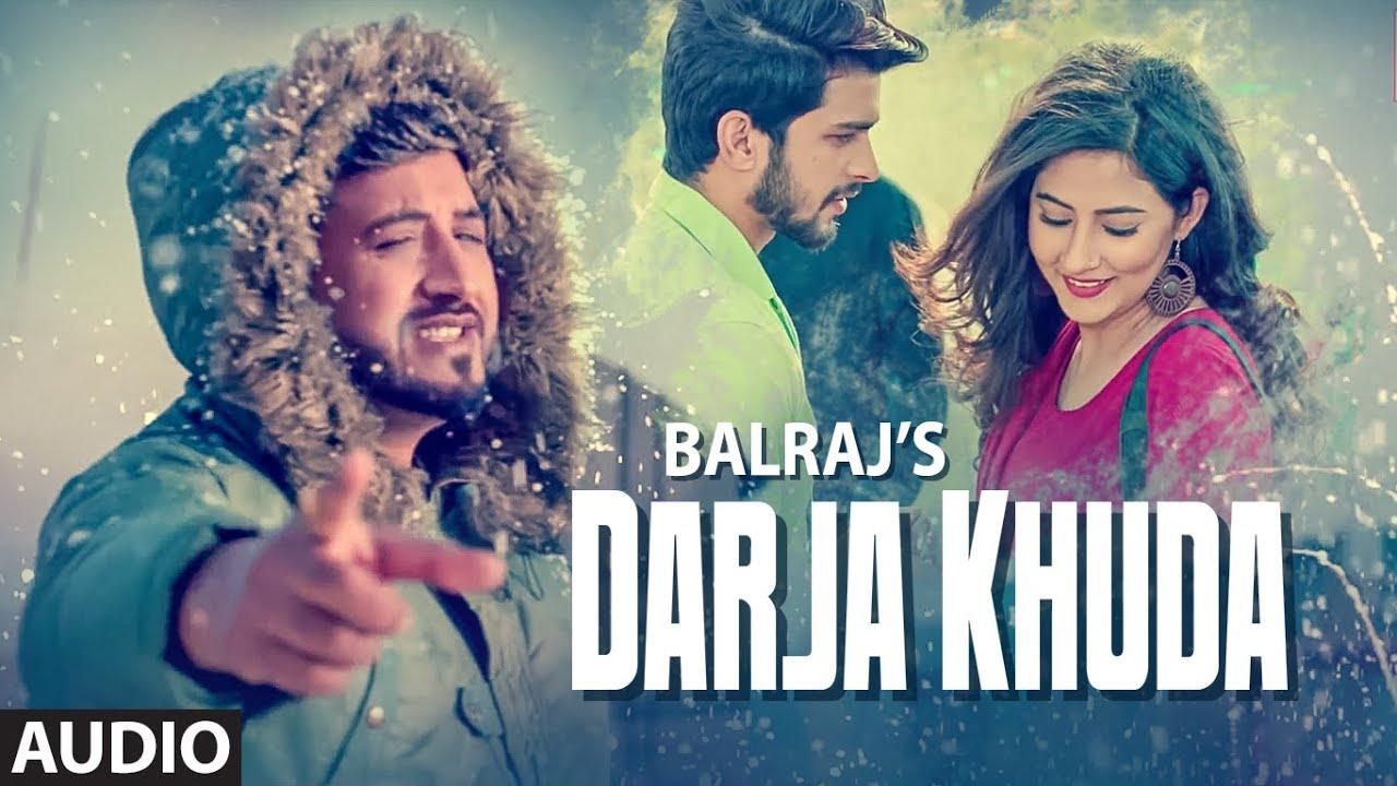 Darja Khuda Lyrics 2021 Balraj | G Guri | Singh Jeet | Latest Punjabi Songs| Balraj Lyrics