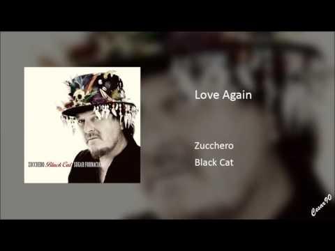 Zucchero - Love Again