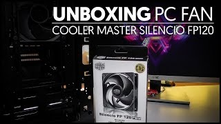 Cooler Master Silencio FP120 PWM - Unboxing & Montare