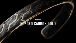 Introducing Forged Carbon Gold