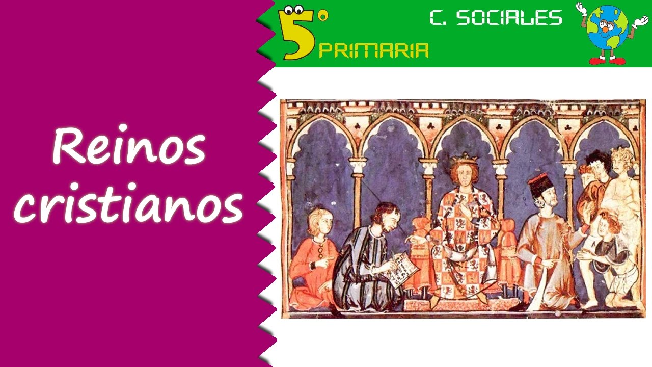 Reinos cristianos. Sociales, 5º Primaria. Tema 7
