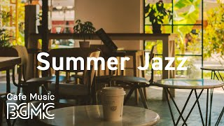Summer Jazz: Upbeat Happy Summer Music - Energetic Music for Leisure and Vacation at the Beach