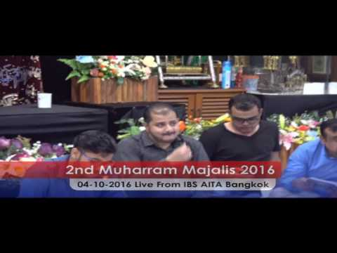 2nd Muharram Majlis 1438 AH Live from IBS AITA Bangkok