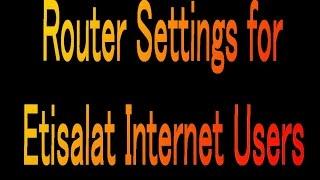 how to get Etisalat internet settings - मुफ्त