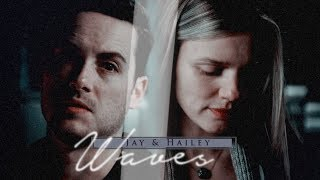 Jay & Hailey - Waves