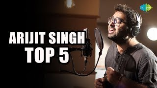 Arijit Singh - Top 5 | Pal | Tere Bina | Hungama Ho Gaya | Bachche Ki Jaan | Mehram