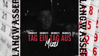 MIZU   TAG EIN TAG AUS (prod. By 4RMO71)