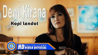 Download lagu Dewi Kirana Kopi Lendot Mp3