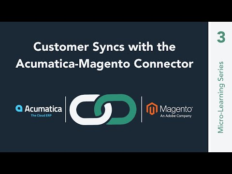 Customer Syncs with the Acumatica-Magento Connector
