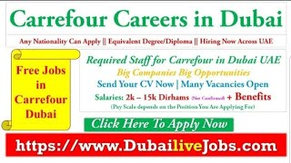 Carrefour Careers In Dubai | Supermarket Jobs In Dubai