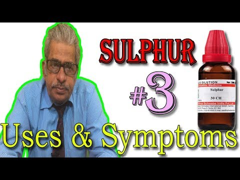 Download Homeopathy Medicine SULPHUR in Hindi (Part 3) - Uses & Symptoms by Dr P. S. Tiwari HD Video