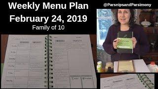 Weekly Menu Plan February 24, 2019 Family of 10