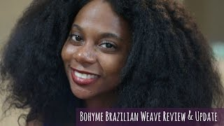 Update On Bohyme Brazilian Weave (2 Years Later)