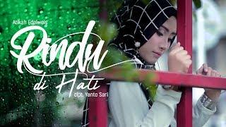 Download lagu Atikah Edelweis Rindu Dihati Mp3