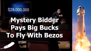 Someone Paid $28million To Fly To Space With Jeff Bezos....