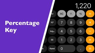 Using The Apple iPhone Calculator Ap To Work Out A Percentage Of Something (Percent Key).