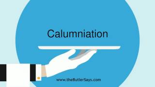 "Learn how to say this word: ""Calumniation"""
