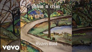 Drivin' N' Cryin' - Mystery Road (Demo)