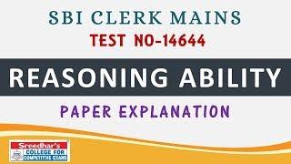 SBI CLERK MAINS TEST NO-14644 REASONING ABILITY