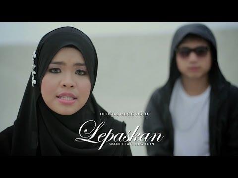 , title : 'Wani Feat. Juzzthin - Lepaskan (Official Music Video)'