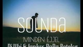 Sounda - Minden Éjjel (Dj.UBI & Jankes PaPa Bootleg)Video edit