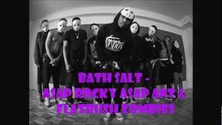 Bath Salt - ASAP rocky ASAP ant & Flatbush zombies High Quality (HQ)