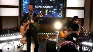 Adam Cohen On Strombo: 'What Other Guy' Performance