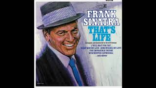 You're Gonna Hear From Me - That's Life, Frank Sinatra