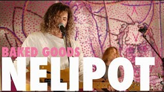 Nelipot | Broadway | Baked Goods Live Sessions