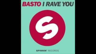 Basto - I Rave You
