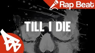 DARK 808 BASS HIP HOP RAP BEAT – Till I Die (Prod. by Valentine)