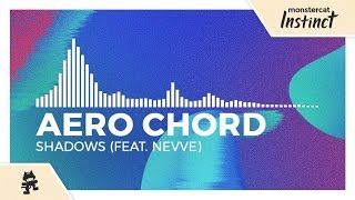 Video Aero Chord - Shadows (feat  Nevve) [Monstercat Release]