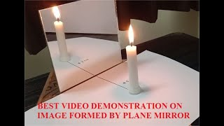 DEMONSTRATION OF IMAGE FORMATION BY PLANE MIRROR | GRADE 7-12 | PHYSICS