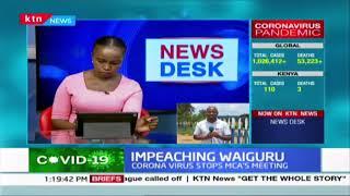Impeaching Waiguru: Coronavirus stops meeting of MCAs pushing for her ouster