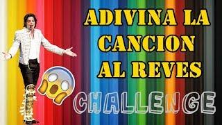 ADIVINA LA CANCIÒN AL REVES CHALLENGE || MICHAEL JACKSON FANS