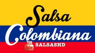 Salsa Colombiana Mix  Grandes Exitos De Todos Los Tiempos  2019