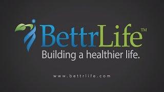 BettrLife video