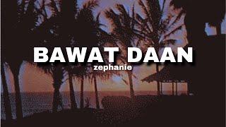 Bawat Daan - Zephanie (Killer Bride Soundtrack) LYRICS