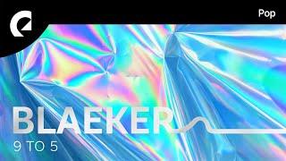 BLAEKER Feat. G. Curtis   9 To 5