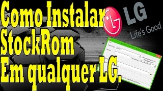 INSTALAR ROM ORIGINAL LG. [2018]- [Qualquer Modelo] (Firmware Original)