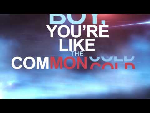 Justin and Alina - Common Cold (Official Lyric Video)