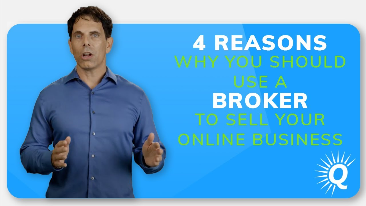 4 Reasons You Should Use a Broker to Sell Your Online Business