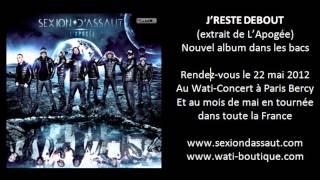 Sexion D'Assaut   J'Reste Debout [L'Apogée]