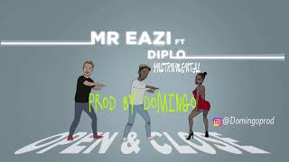 Mr Eazi X Diplo   Open An Close INSTRUMENTAL [Reprod By Domingo]