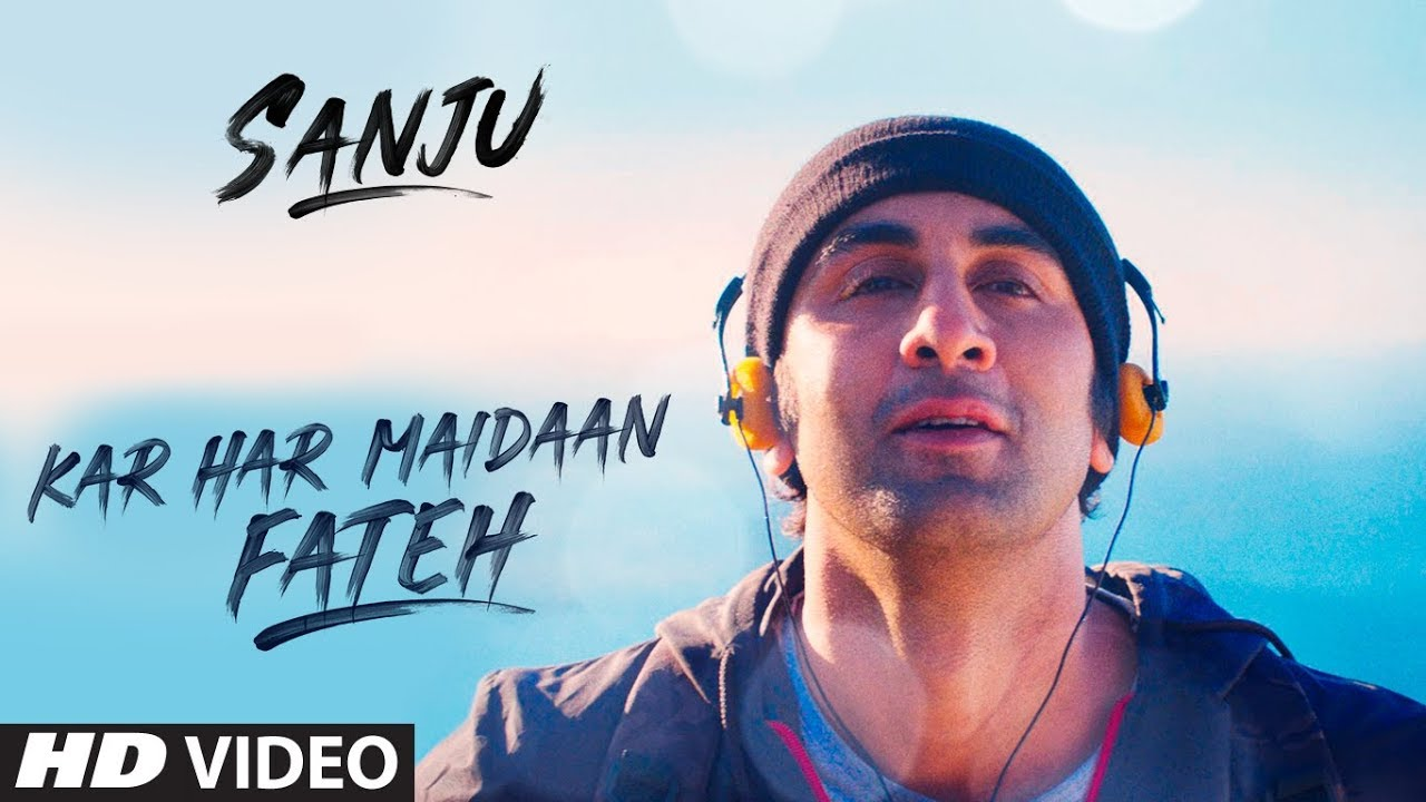 Kar Har Maidaan Fateh Lyrics in Hindi - Sanju | Sukhwinder Singh | Shreya Ghoshal