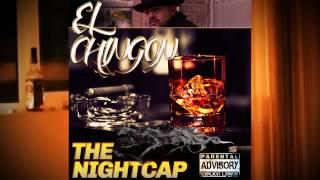 El Chingon - SO GOOD - The NightCap EP