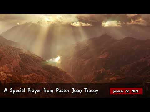 2021-Jan-22 - Pastor Jean Tracey Prayer